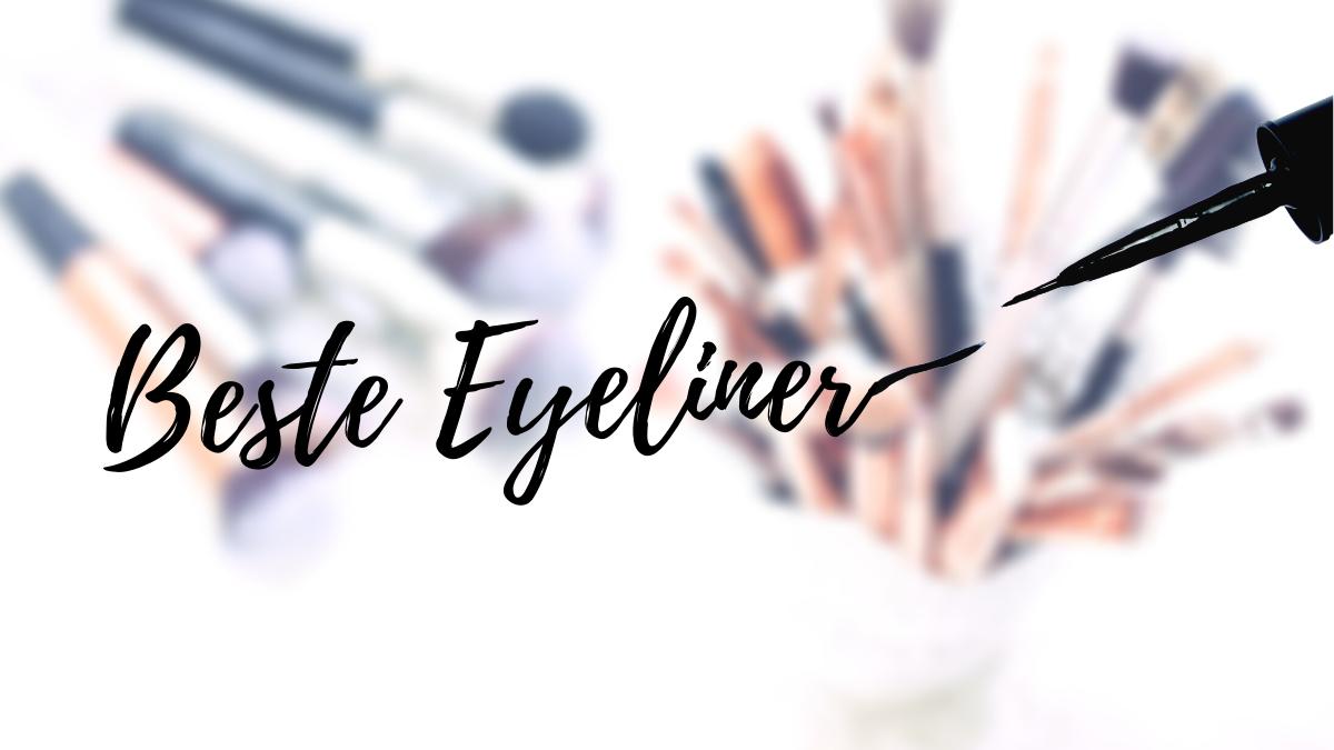 Beste Eyeliner