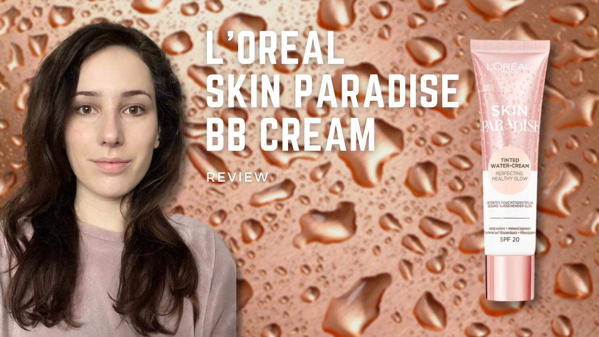 l'oreal skin paradise bb cream